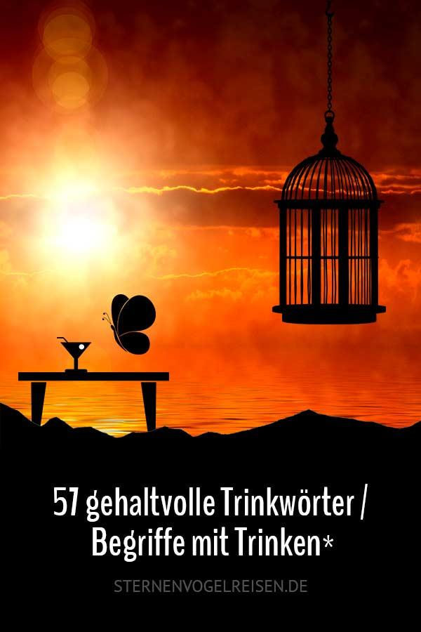 57 gehaltvolle Trinkwörter / Begriffe mit Trink*