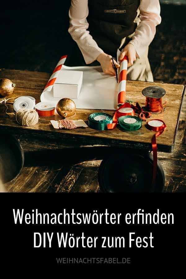 Weihnachtswörter erfinden ... DIY Wörter zum Fest