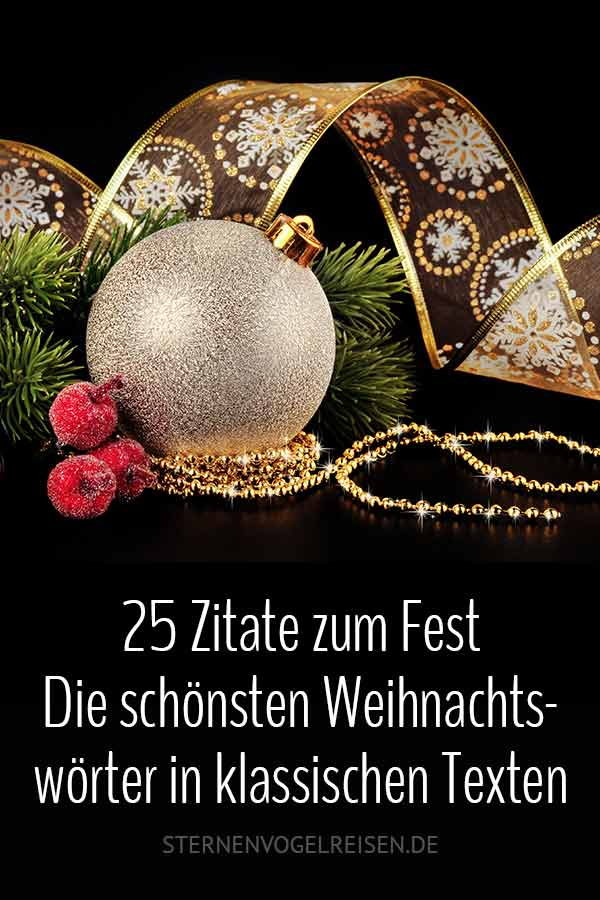25 Zitate zum Fest – Die schönsten Weihnachtswörter in klassischen Texten