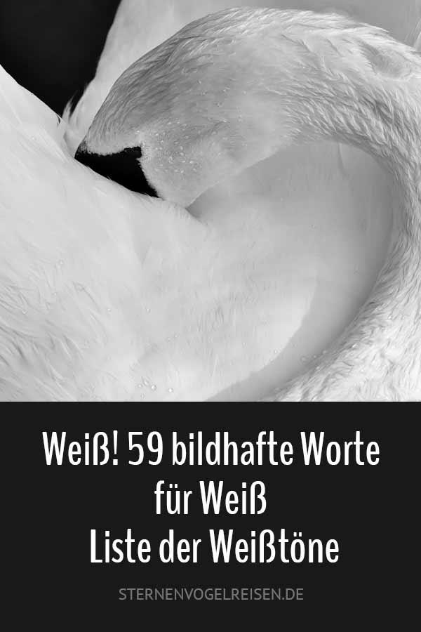 Weiß! 59 bildhafte Worte für Weiß – Liste der Weißtöne