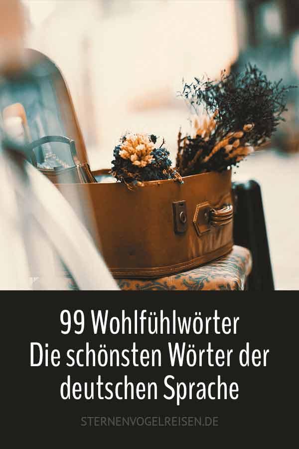 99 Wohlfühlwörter — Die schönsten Wörter der deutschen Sprache