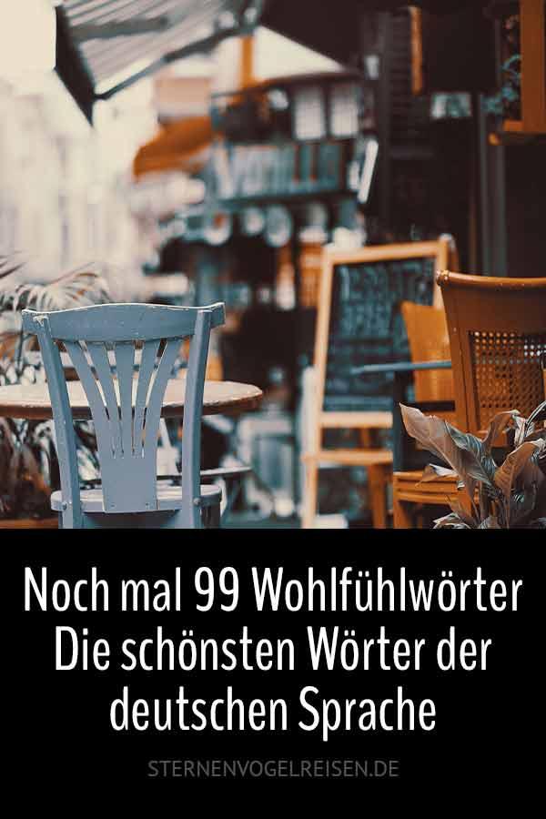 Noch mal 99 Wohlfühlwörter – Die schönsten Wörter der deutschen Sprache – Teil 2