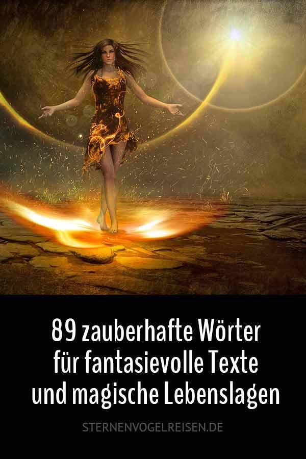 89 zauberhafte Wörter für fantasievolle Texte und magische Lebenslagen