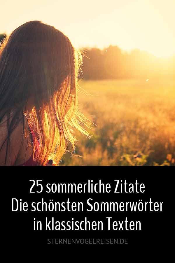 25 sommerliche Zitate – Die schönsten Sommerwörter in klassischen Texten